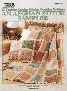 """52 Tunisian Crochet Stitches to Make an Afghan Stitch Sampler eBook - This is a great start for beginners! Afghan Stitch, also known as Tunisian Crochet, is a versatile technique that can be used to make afghans and many other projects. Easy to do, each specialized series of simple stitches produces a unique fabric, closely resembling that of knitting. Wonderful textures and patterns are created with cables, lacy stitches, raised and crossed stitches, and even """"knit"""" and """"purl"""" stitches. ..."""