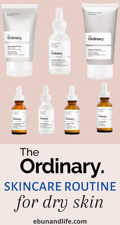 Do you have dry skin and you are not sure what products to use from The Ordinary? Try the Ordinary Skincare Routine for Dry Skin! They're cheap and perfect for beginners. #dryskincaretips #dryskincare #dryskinproducts #glowingskin #healthyskincare #skincaretipsforteens #skincareforteens #glowingskin #healthyskincare #skincareproductsthatwork