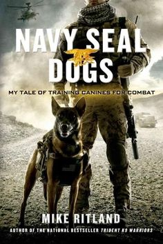 Before there was Max , there was Mike. A true story much like the touching movie, Navy SEAL Dogs explores the incomparable relationship between trainer and military dog. Trident K9 Warriors gave reade