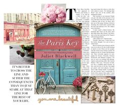 """The Paris Key"" by mrs-snow ❤ liked on Polyvore featuring love, paris, inspiration and thepariskey"