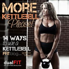 MORE KETTLEBELL! 14 Ways to Use a Kettlebell