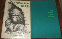 1965 No Room For Bears1st Edition Frank Dufresne Hardcover in Jacket Near Fine
