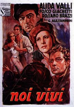 "Noi vivi (""We, the living"", 1942)"