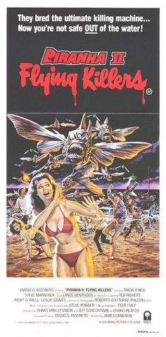 "Piranha II Flying killers (1983). In italiano: ""Piranha paura"" (anche ""Piranha 2"", ""Piranha II"" e combinazioni varie :-))"