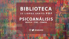 Biblioteca psicoanalítica en PDF: cine, música y comida | Oye Juanjo!