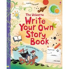 Write your own story book - Usbourne  LOVE their activity books.  I need to order some.