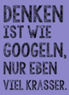 Denken ist wie googeln nur eben krasser Postkarte von Poster-kreativ.de auf DaWanda.com