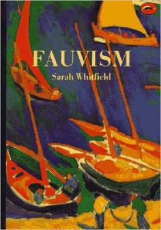 Fauvism by Sarah Whitfield - Thames & Hudson Ltd - ISBN 10 0500202273 - ISBN 13 0500202273 - Les Fauves(the wild beasts) was the nickname… Art Fauvisme, Fauvism Art, Andre Derain, Henri Matisse, Modern Artists, French Artists, Maurice De Vlaminck, Avantgarde, Art Series