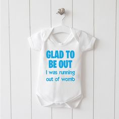 I get my good looks from my auntie funny cute non personalised glad to be out i was running out of womb funny cute non personalised baby grow bodysuit gift negle Images