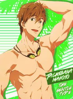 Free! ES ~~ Color and Type :: Green, Gentle // Tachibana Makoto