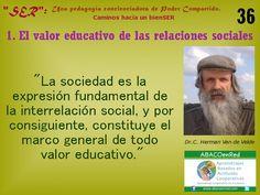"""La 'sociedad' y la 'educación'... """"Educar para transformar, transformar para educar"""" (C. Núñez) .... Abrazos solidarios desde www.abacoenred.com"""