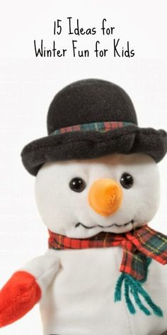 15 cool ways for kids to have fun this winter.