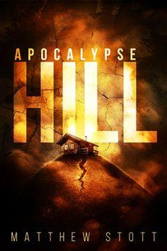 apocalypse hill matthew stott