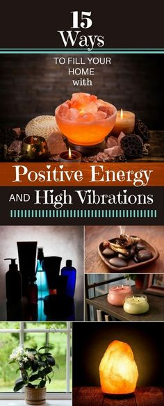 15 Ways to Fill Your Home With Positive Energy And High Vibrations