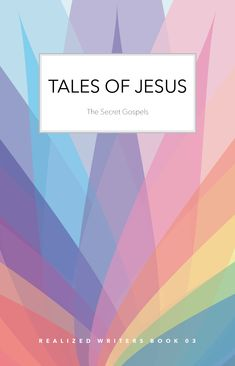 Tales of Jesus: The Secret Gospels Poetry For Kids, Leo Tolstoy, Book Reader, Pathways, Book 1, Breeze, Writer, Fiction, Novels