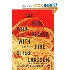 """The Girl Who Played with Fire"" - book two in the Millennium Series by the late, great Stieg Larsson I Love Books, Great Books, Books To Read, My Books, This Book, Stieg Larsson, Page Turner, The Girl Who, Reading Lists"