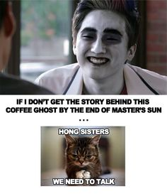 Haha! Very glad to hear his story... briefly. Master's Sun #MastersSun