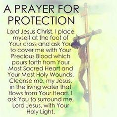A prayer for protection - beautiful! Prayer Scriptures, Bible Prayers, Faith Prayer, Catholic Prayers, God Prayer, Prayer Quotes, Bible Quotes, Faith Quotes, Good Morning Prayer