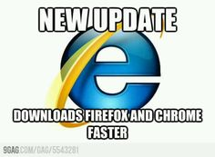 The only use for Internet Explorer Best Funny Pictures, Funny Images, Web Design, Photoshop, Internet Explorer, Superhero Movies, Blog, A Good Man, I Laughed