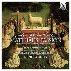 Werner Gura - Johannes Weisser - RIAS Kammerchor - Akademie für Alte Musik Berlin - René Jacobs  Johann Sebastian Bach : St Matthew Passion (Matthäus-Passion)