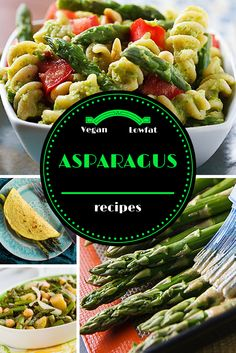 Delicious low-fat, vegan asparagus recipes perfect for spring!