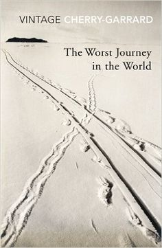 Antarctica  The Worst Journey In The World (Vintage Classics): Amazon.co.uk: Apsley Cherry-Garrard: 9780099530374: Books