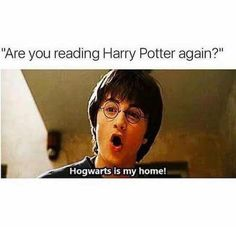 Lol I'm rereading Harry Potter for like the tenth time. -Kara