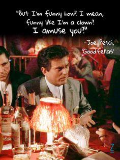 Joe Pesci is perfect in 'Goodfellas' — 15 Visual Movie Quotes That Wil… Joe Pesci is perfect in 'Goodfellas' — 15 Visual Movie Quotes That Will Reaffirm Your Love for Film Joe Pesci Goodfellas, Goodfellas Quotes, Goodfellas Movie, Godfather Quotes, Favorite Movie Quotes, Famous Movie Quotes, Film Quotes, Classic Movie Quotes, Lyric Quotes