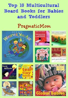 Newly Updated! Top 10 Multicultural Board Books for Babies and Toddlers #ReadYourWorld #KidLit #diversity #boardbook