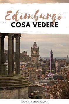 Cosa vedere a Edimburgo in tre giorni. I consigli per visitare la città.   #viaggi #Edinburgh #Scozia Northern Ireland, Big Ben, Travel Inspiration, The Good Place, United Kingdom, Scotland, Travel Tips, Nature Photography, England