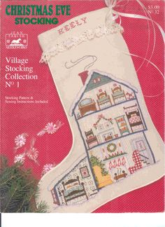 Jean Farish Needleworks    Christmas Eve Stocking  Village Stocking Collection #1