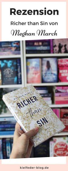 Meine Rezension zum Liebesroman, oder Erotikroman Richer than Sin von Meghan March.  Ein Buchtipp von #kielfeder Thriller, Playing Cards, March, Books, Romance Books, Erotica, Libros, Playing Card Games, Book