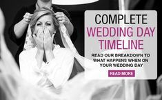 Wedding Day Timeline - More than I ever needed to know. The best one ever.