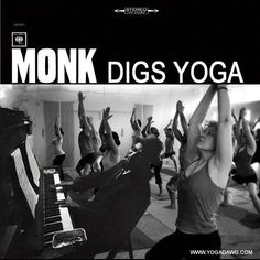 """karateboogaloo:  Monk digs yoga  """