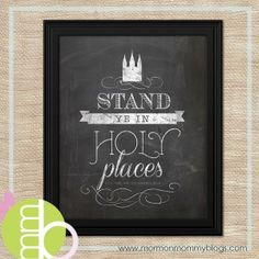 Free Printable: Stand Ye in Holy Places | Mormon Mommy Blogs