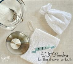 Diy Salt Pouches For The Shower Or Bath