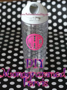 "DIY Monogrammed Tervis - includes where to buy ""outdoor vinyl"" that she's washed in dishwasher 50+ times and it still looks good also tips on putting vinyl on a curved surface (cut short slices around transfer paper)"