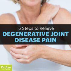 5 Natural Degenerative Joint Disease Treatments - Dr. Axe