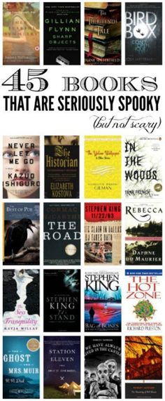 45 seriously spooky (but not quite scary) books *If you love a good spine-chilling mystery, or gripping psychological thriller, but won't go near horror novels because they make you lose sleep at night, this is the reading list for you. These 45 books are Books And Tea, I Love Books, Good Books, Books To Read, My Books, Reading Lists, Book Lists, Reading Books, Reading Den