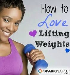Learn to Love Strength Training | via @SparkPeople