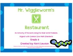 Wiggleworm's Restaurant: An Activity of Percents Teaching Decimals, Small Group Activities, Math Word Problems, Parenting Memes, Percents, Small Groups, Worksheets, Coupons, Menu