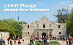 5 Cool Things about San Antonio and the San Antonio Mom Blogs' Weekly Link Up for Sept. 9 – 15, 2013