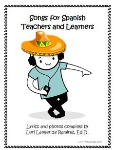 Songs for Spanish teachers and learners