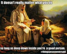 Despite all of the mixed messages about following Jesus that circulate in our culture, there are many things Jesus never said. Here are 11 Christian memes that totally get it.