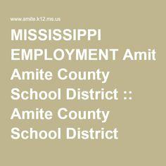 MISSISSIPPI EMPLOYMENT Amite County School District :: Amite County School District