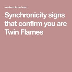 Synchronicity signs that confirm you are Twin Flames