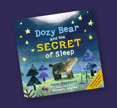 It really never occurred to me just how much of a skill sleeping is until I read this new book Dozy Bear and the Secret of Sleep.