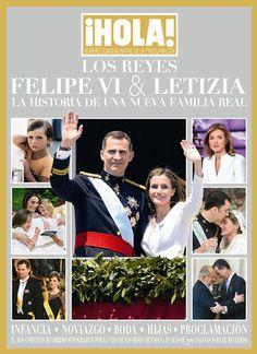¡HOLA! lanza el especial 'Los Reyes Felipe VI & Letizia: La historia de una nueva Familia Real' - Foto 1