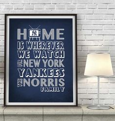 "New York Yankees Baseball Inspired Personalized & Customized ART PRINT- ""Home Is"" Parody Retro Unframed Print"