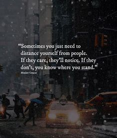 Positive Quotes : QUOTATION – Image : Quotes Of the day – Description Sometimes you just need to distance yourself from people.. Sharing is Power – Don't forget to share this quote ! https://hallofquotes.com/2018/03/09/positive-quotes-sometimes-you-just-need-to-distance-yourself-from-people/